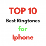Top 10 best ringtones 2020 for Iphone