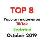 Top 8 popular ringtones on TikTok